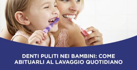 denti puliti e bambini
